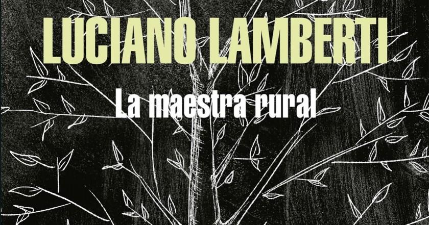 Una novela de Luciano Lamberti