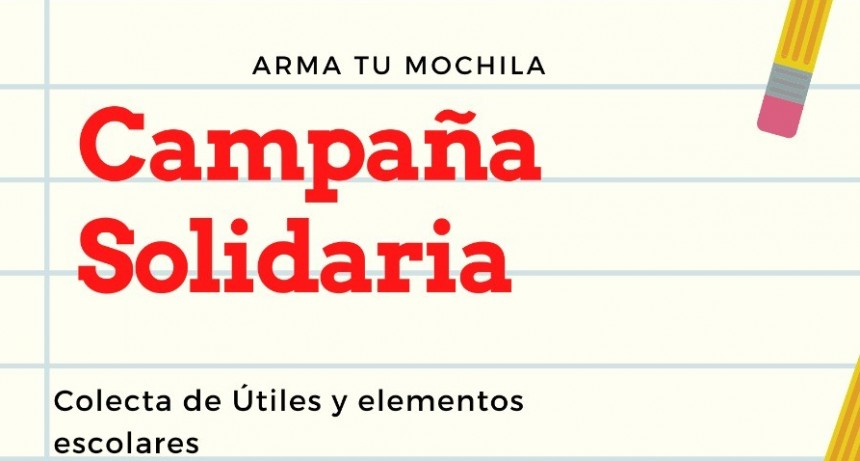Campaña Solidaria 'Armá tu Mochila'