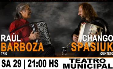 Raúl Barboza y Chango Spasiuk llegan al Teatro Municipal