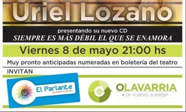 Se presenta Uriel Lozano en Olavarría