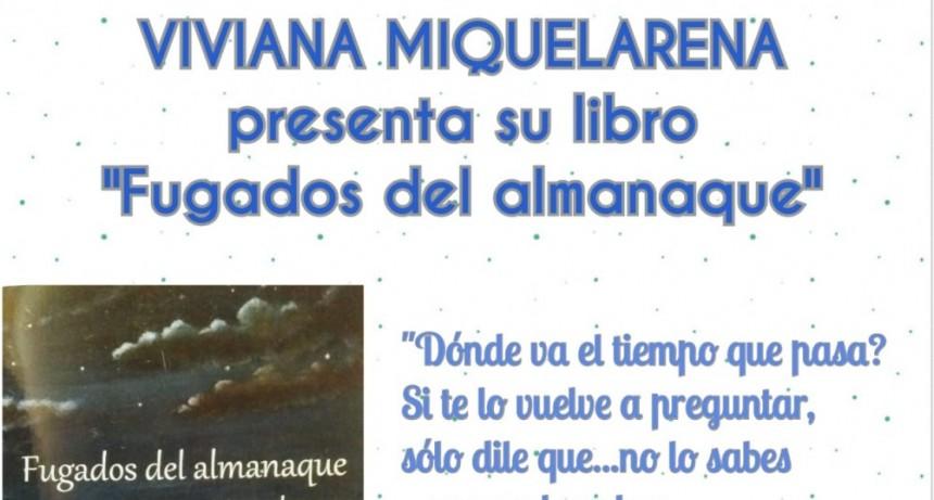 Presentan el libro 'Fugados del almanaque' de Viviana Miquelarena