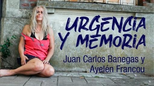 Juan Carlos Banegas con 'Urgencia y Memoria'