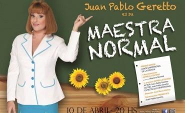 "Llega la obra ""Maestra Normal"" al Teatro Municipal"