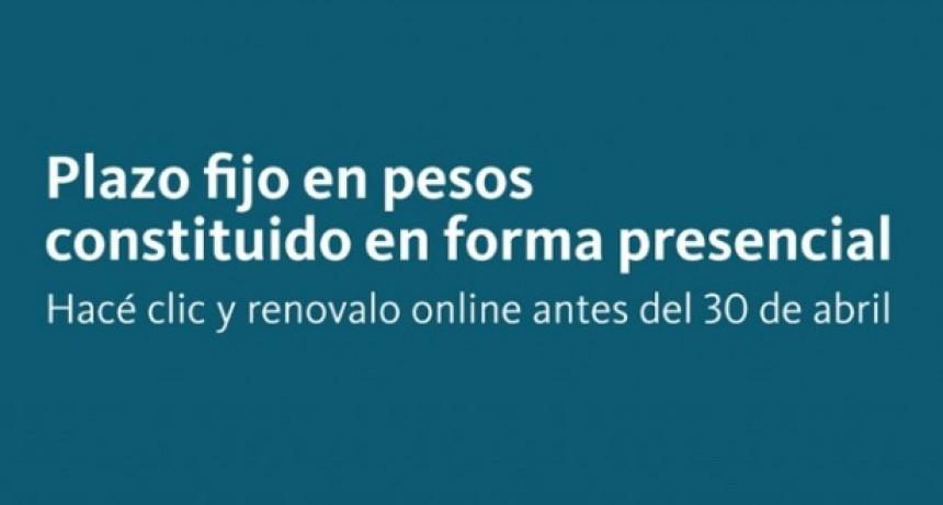 El Banco Nación posibilita la renovación de plazo fijo tradicional en forma digital