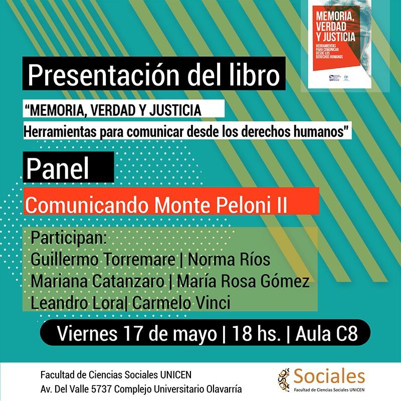 """Presentación del libro: """"Memoria, verdad y justicia. Herramientas para comunicar desde los derechos humanos"""""""