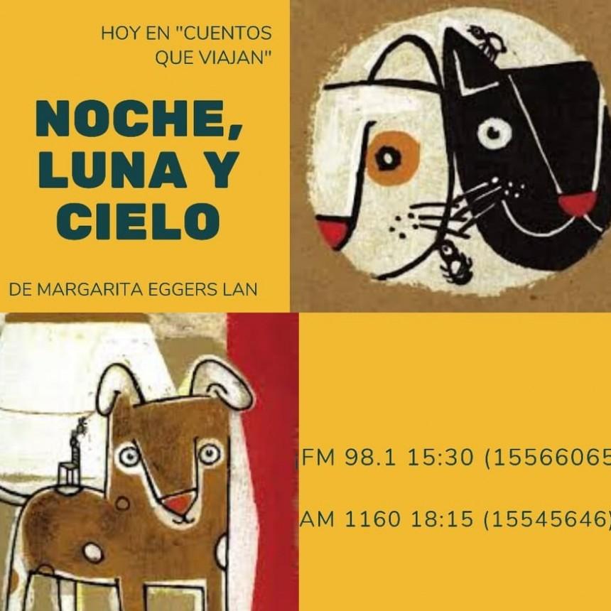 """En Cuentos que viajan: """"Noche, Luna y Cielo"""""""
