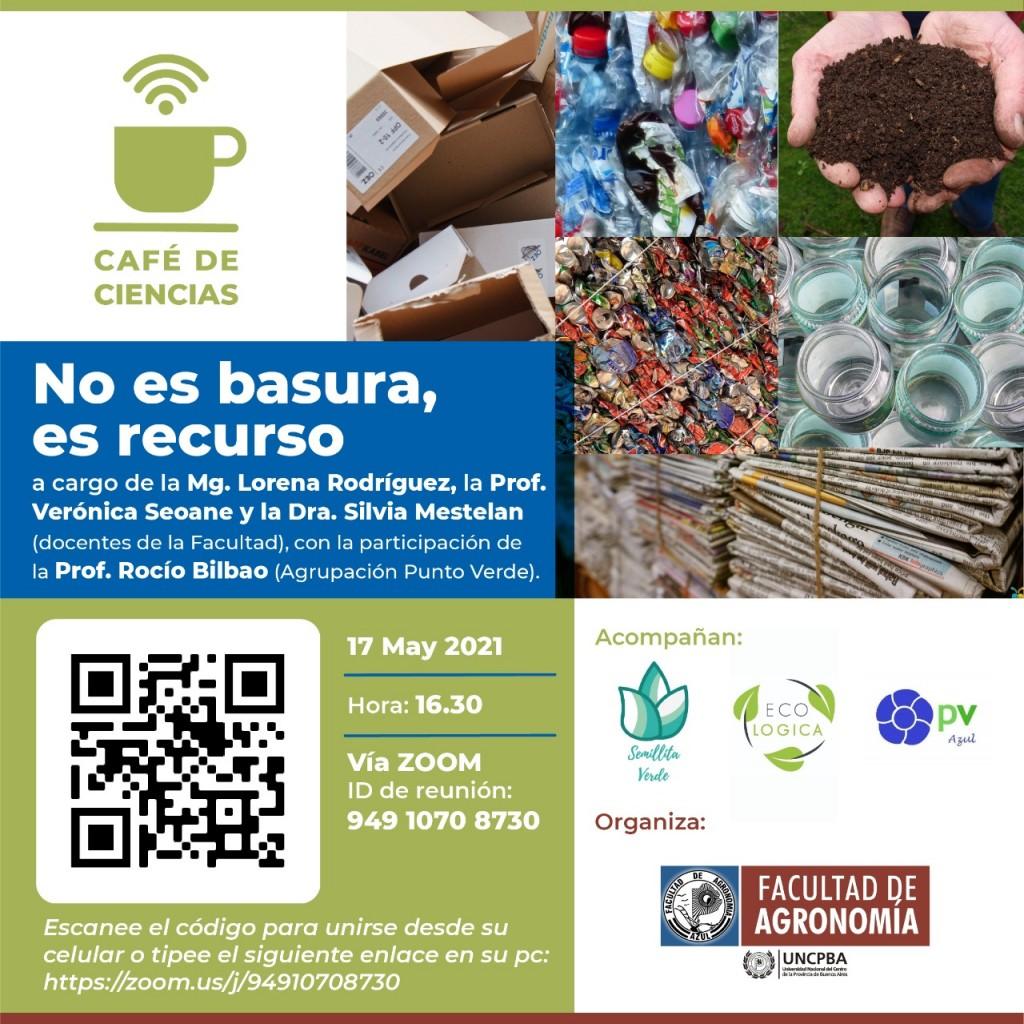 Café de Ciencias Virtual: 'No es basura, es recurso'