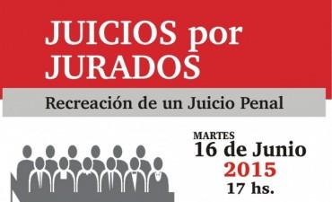 Juicios por Jurados: Se realizará en Olavarría una recreación de un Juicio Penal