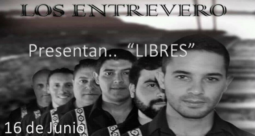 Los Entrevero presentan su nuevo material discográfico