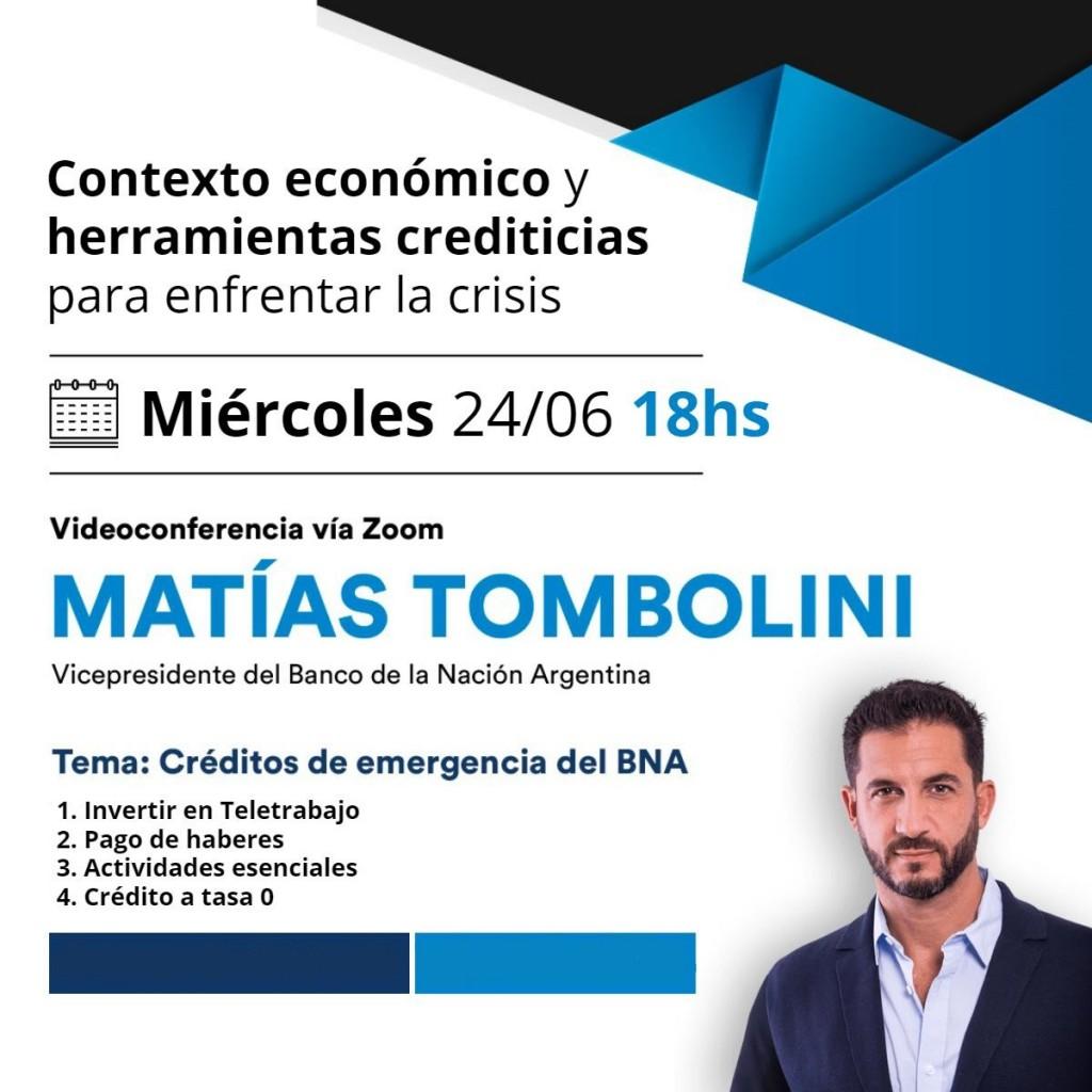Tombolini expondrá por Zoom sobre las herramientas crediticias para enfrentar la crisis