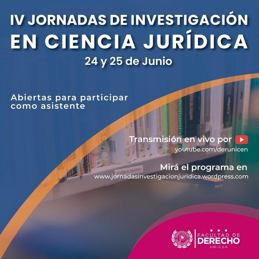 IV Jornadas de investigación en ciencia jurídica