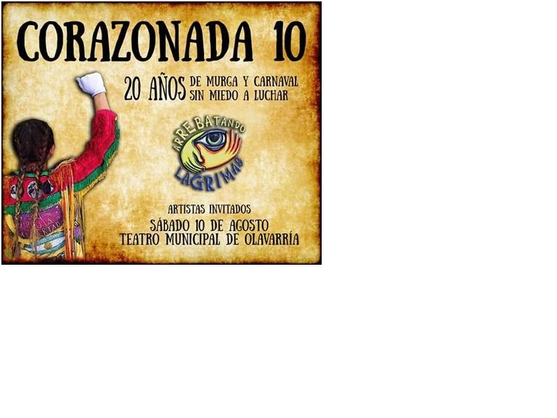 'Corazonada 10' 20 años de murga y carnaval, 20 años sin miedo a luchar'