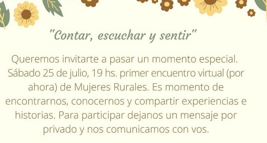 """1° Encuentro de Mujeres Rurales Virtual: """"Contar, escuchar y sentir"""""""