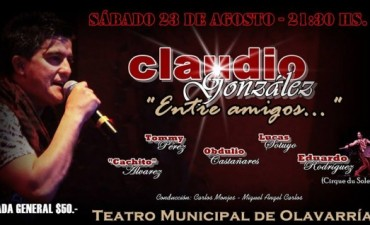 """Claudio González llega con su show """"Entre amigos"""""""