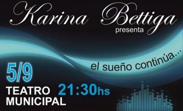 """Teatro Municipal: Karina Bettiga,  """"El sueño continúa""""."""