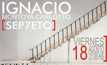 Toca Ignacio Montoya Carlotto en Olavarría