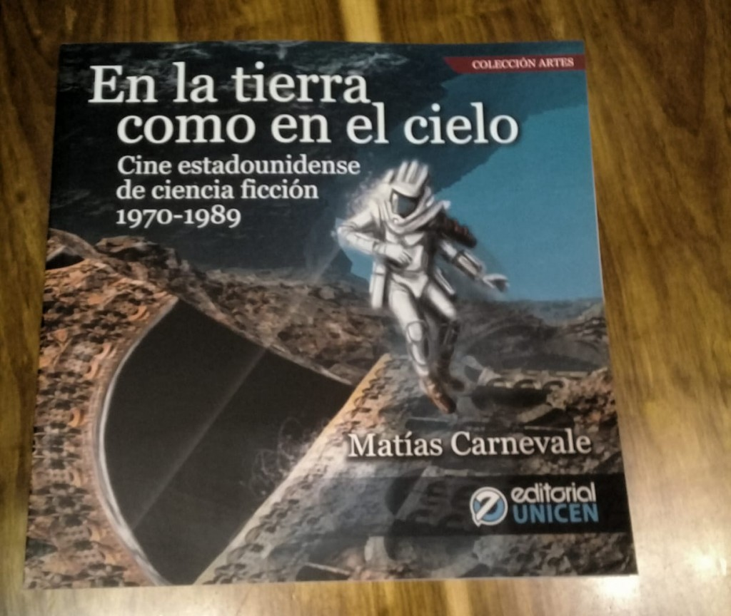 El Cine de Ciencia Ficción también tendrá su lugar en la Muestra Libros en Olavarria