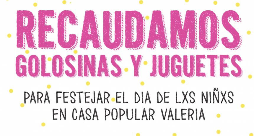 Casa Popular Valeria pide colaboración para festejar el Día del Niño