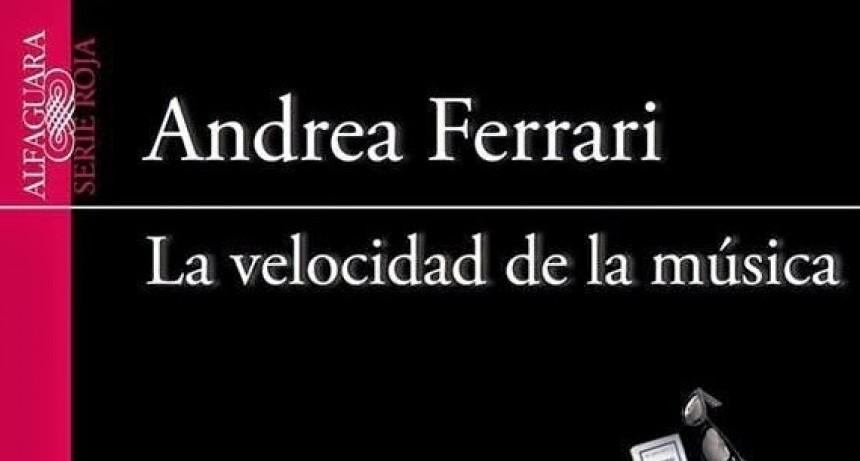 'La velocidad de la música' de Andrea Ferrari en La Biblioteca