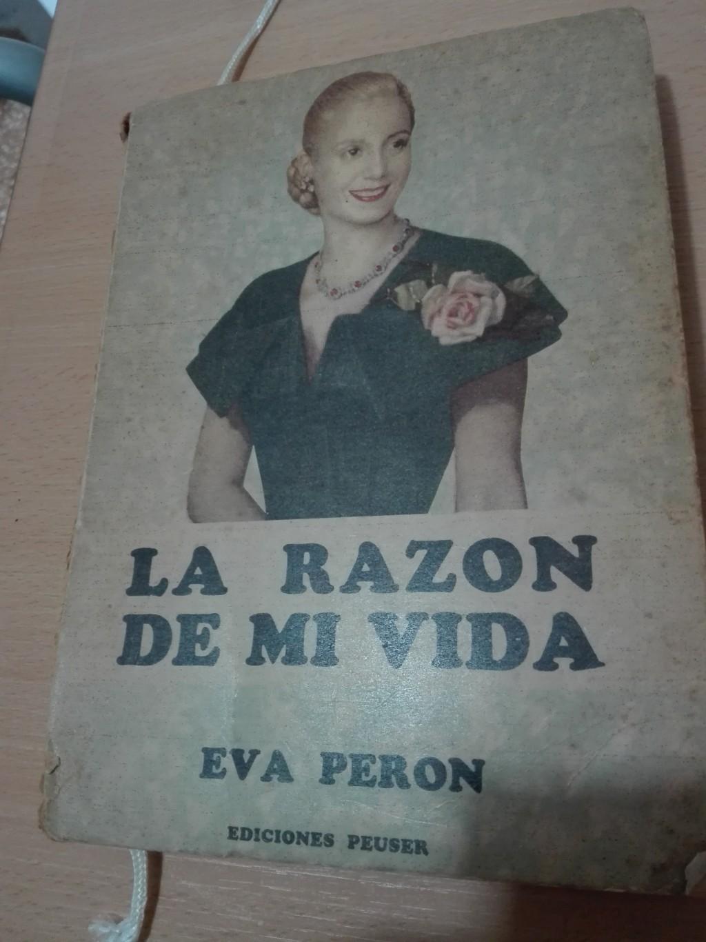 'La razón de mi vida' ícono de la historia peronista