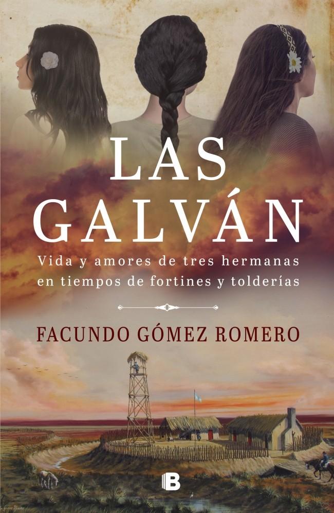 'Las Galván' novela histórica