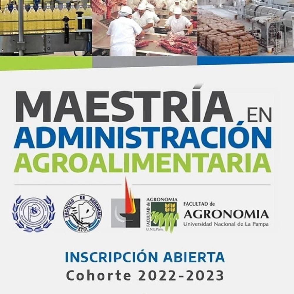La Facultad de Agronomía se Azul pone en marcha en el 2022 la Maestría en Administración Agroalimentaria