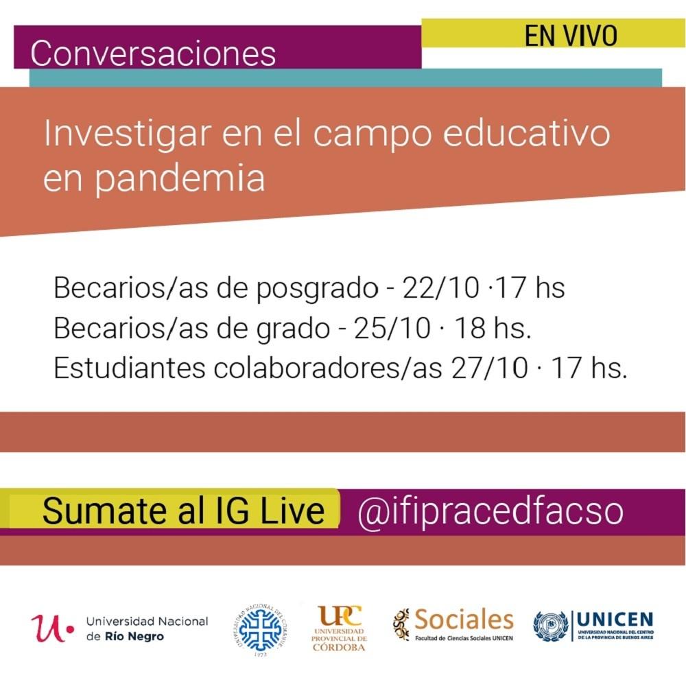 Investigar en el campo educativo en pandemia: conversaciones con becarias, becarias y estudiantes