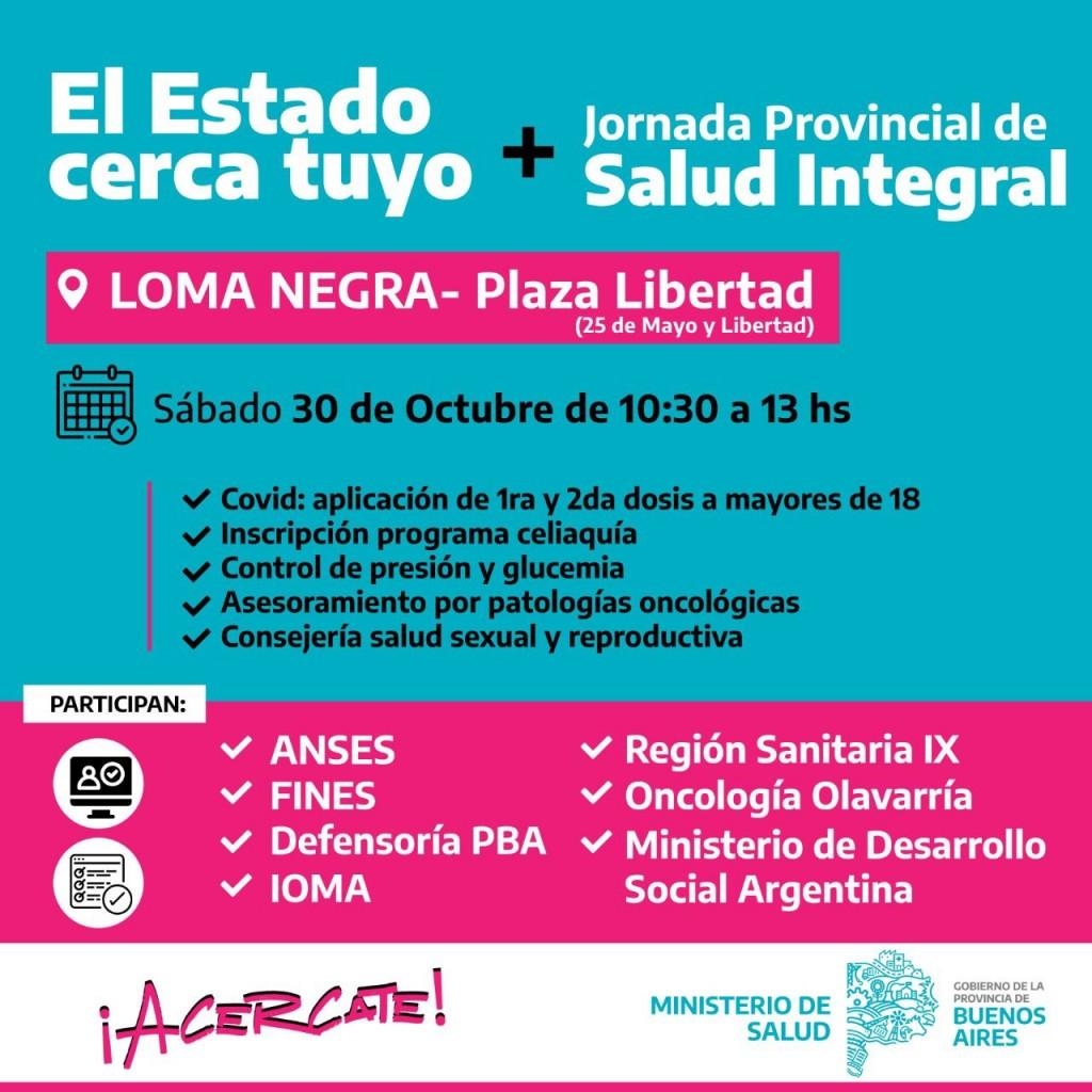 """Este sábado se realizará una nueva """"Jornada Provincial de Salud Integral"""" junto a """"El Estado Cerca de Tuyo"""" en Loma Negra"""