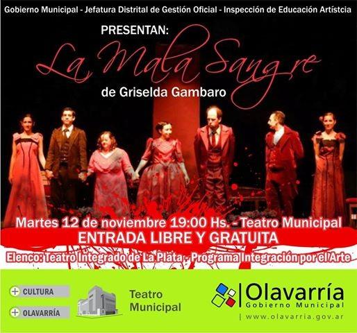 El martes 12 de noviembre se presenta La Mala Sangre en el Teatro Municipal