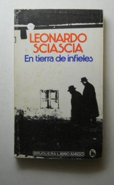 En tierra de infieles. Leonardo Sciascia