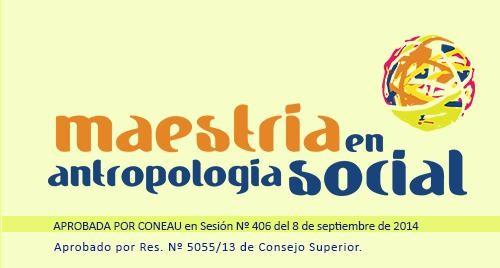 Maestría en Antropología Social en la Facultad de Ciencias Sociales