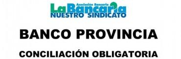 Bancarios con asambleas y conciliación en el BAPRO