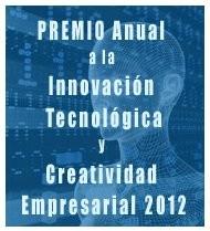 Continúa abierta la inscripción para el Premio Innovación 2012