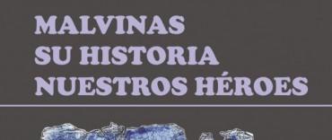 """Presentación del libro: """"Malvinas, su historia, nuestros héroes"""""""