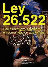Se presentará el libro sobre la Ley de Comunicación Audiovisual en la Facultad de Ciencias Sociales