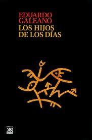 Los hijos de los días Eduardo Galeano