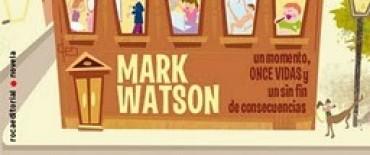 Once vidas de Mark Watson