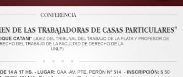 """Conferencia del Juez Enrique Catani """"El nuevo régimen de los trabajadores de casas particulares"""
