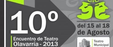 Llega el 10º Encuentro de Teatro Olavarría 2013