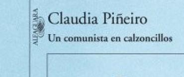 Un comunista en calzoncillos de Claudia Piñero