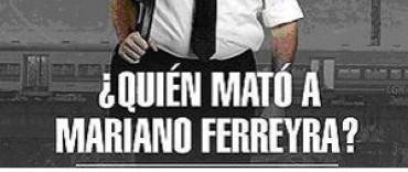 """Proyección del filme: """"¿Quién mató a Mariano Ferreyra?"""""""