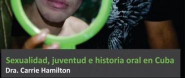 Conferencia  Sexualidad, Juventud e Historia Oral en Cuba